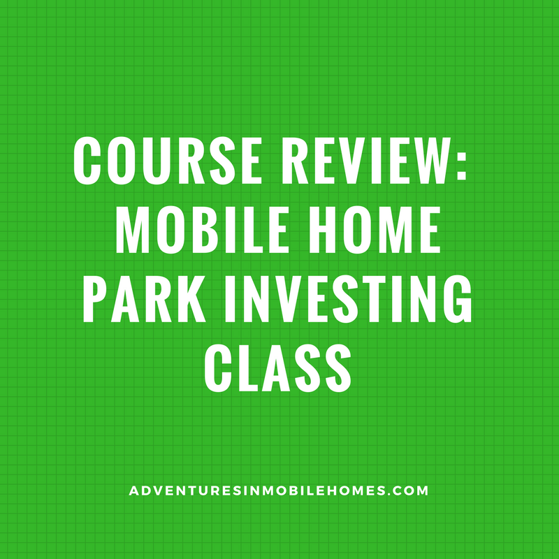 Course Review Mobile Home Park Investing Class